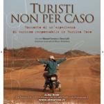 Turisti non per caso. Racconto di un'esperienza di turismo responsabile in Burkina Faso