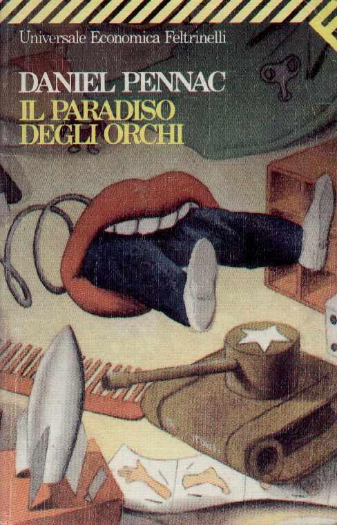 """""""Il paradiso degli orchi"""" Daniel Pennac"""