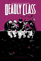 Deadly Class, Volume 2: Kids of the Black Hole - Rick Remender, Wesley Craig & Lee Loughridge