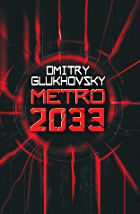Metro (series) - Dmitry Glukhovsky