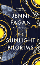 The Sunlight Pilgrims - Jenni Fagan