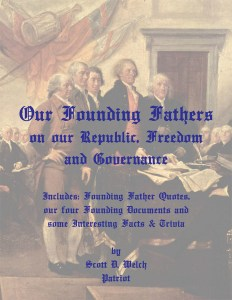 Our Founding Fathers - by Scott D Welch