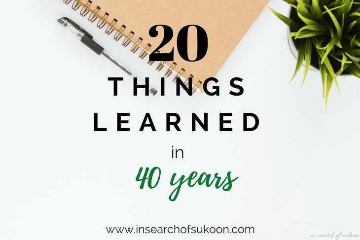 20 Things I Have Learnt In 40 Years