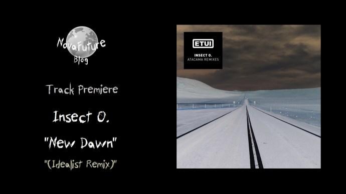 ETUILTD014 Insect O. - Atacama Remixes - Novafuture Blog