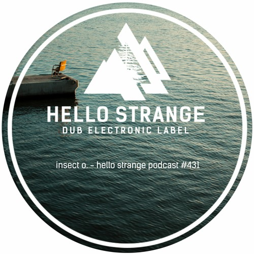 Hello Strange Podcast #431: Insect O.