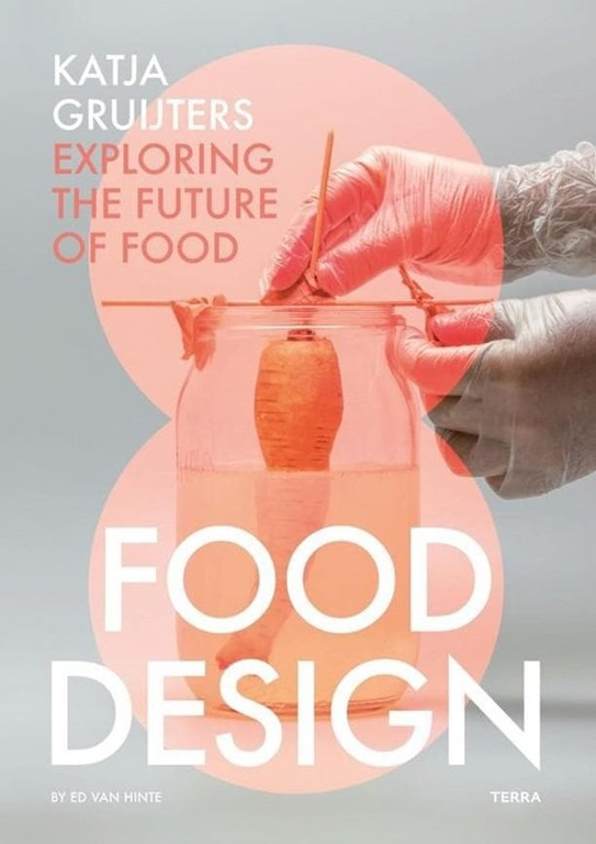 Katja Gruijters - Livre Food Design