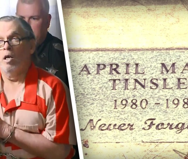 Man Pleads Guilty To Killing  Year Old April Tinsley  Years After The Crime Inside Edition