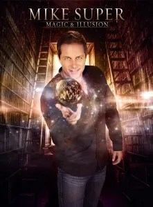 Magician Mike Super