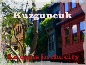 Come visit the Bosphorus village of Kuzguncuk