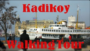 Check out my new Kadikoy Walking Tour