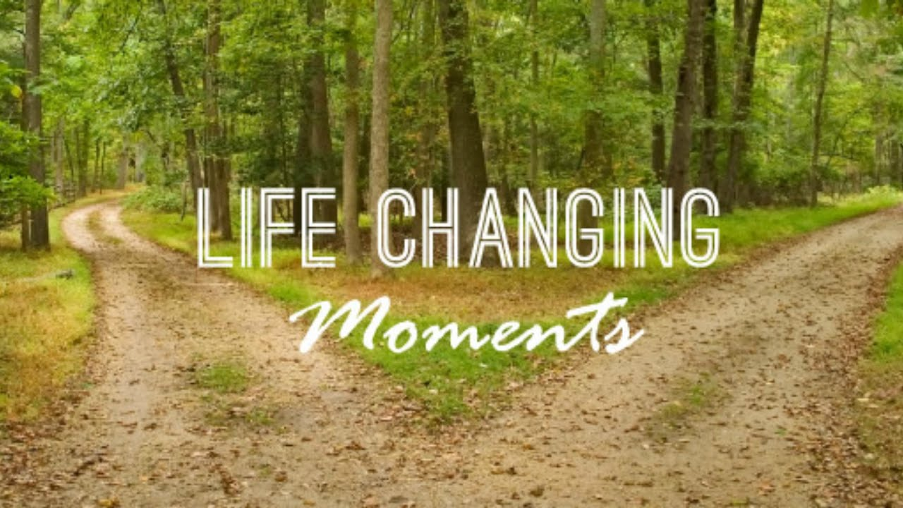Life-Altering Moments: What Will Change YOUR Perspective?