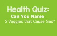 Health Quiz: Can You Name 5 Veggies that Cause Gas?