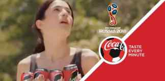 Coca-Cola unveils multi-million dollar FIFA World Cup 2018 campaign - InsideSport