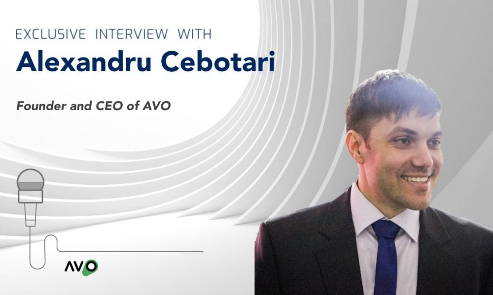 Interview with AVO app CEO Alexandru Cebotari