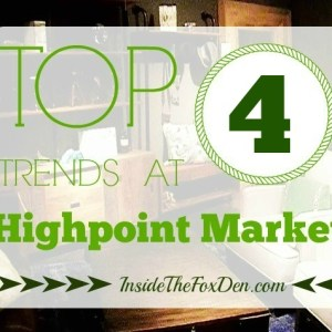 Top 4 Trends at Highpoint Market