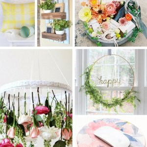 20+ DIY Projects to Get You Ready for Spring