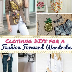 Clothing DIYs for a Fashion Forward Wardrobe