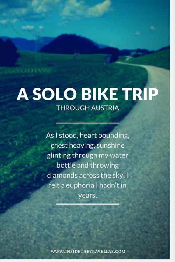 A solo bike trip in Austria and the discovery of freedom via @insidetravellab