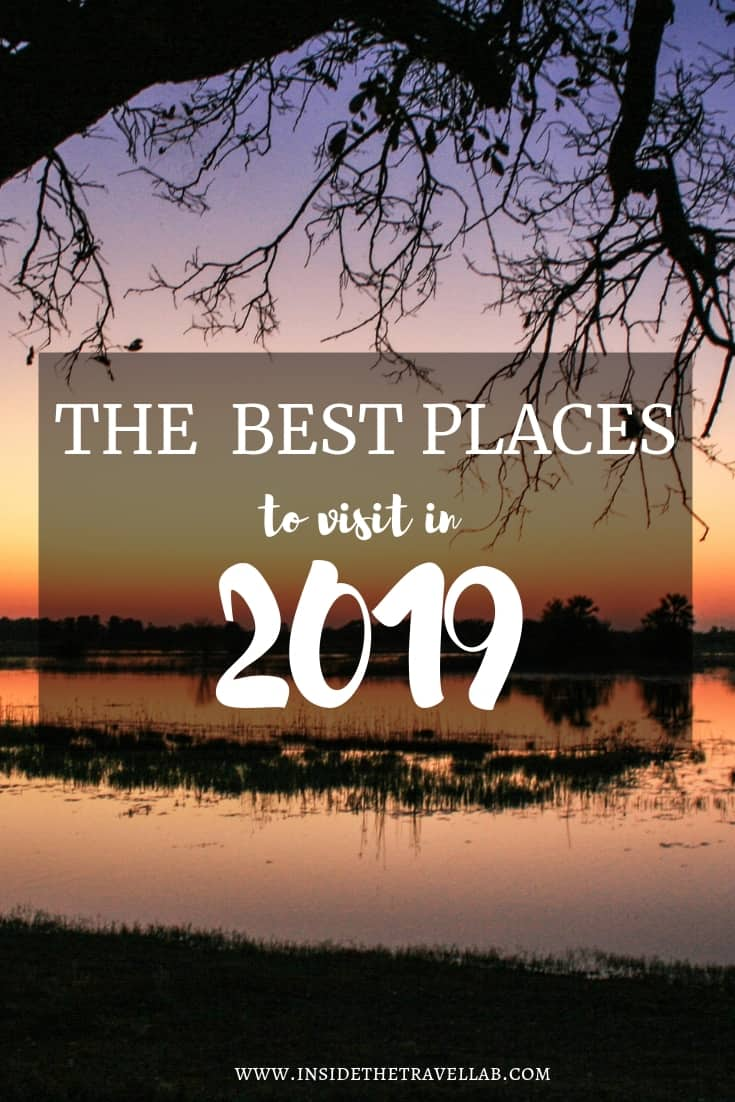 The Best Places to Travel to in 2019, as rounded up by Abigail King from Inside the Travel Lab. Louisiana, Botswana, Florida...where will your next trip take you? #Travel #Wanderlust #TravelAddict