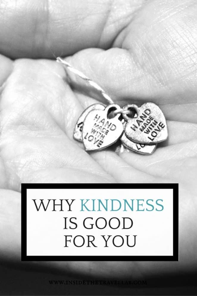 How kindness is good for you via @insidetravellab