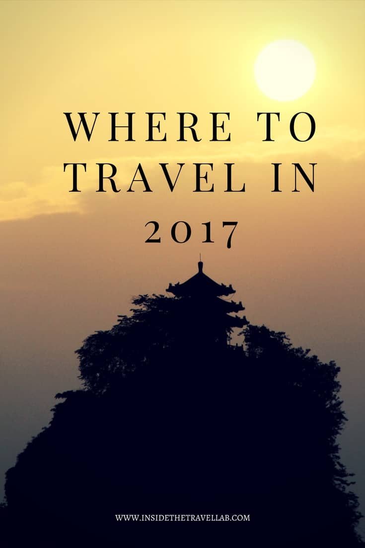 Where to travel in 2017 - the best places to travel to in 2017 via @insidetravellab