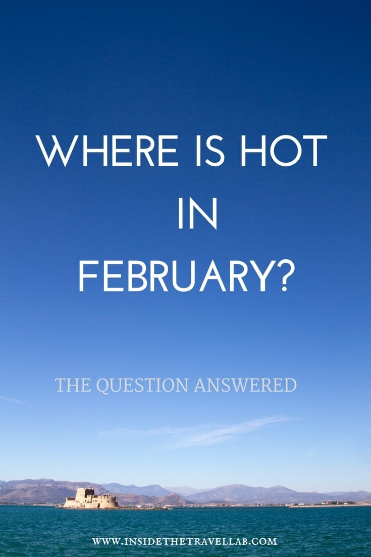 Blue skies and the ocean as we ask the question where is hot in February?