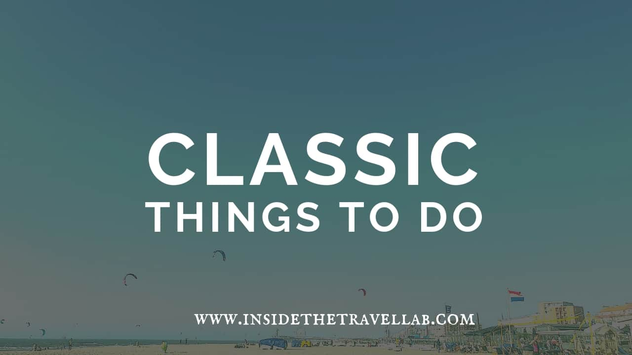 Classic Things to do in the Hague