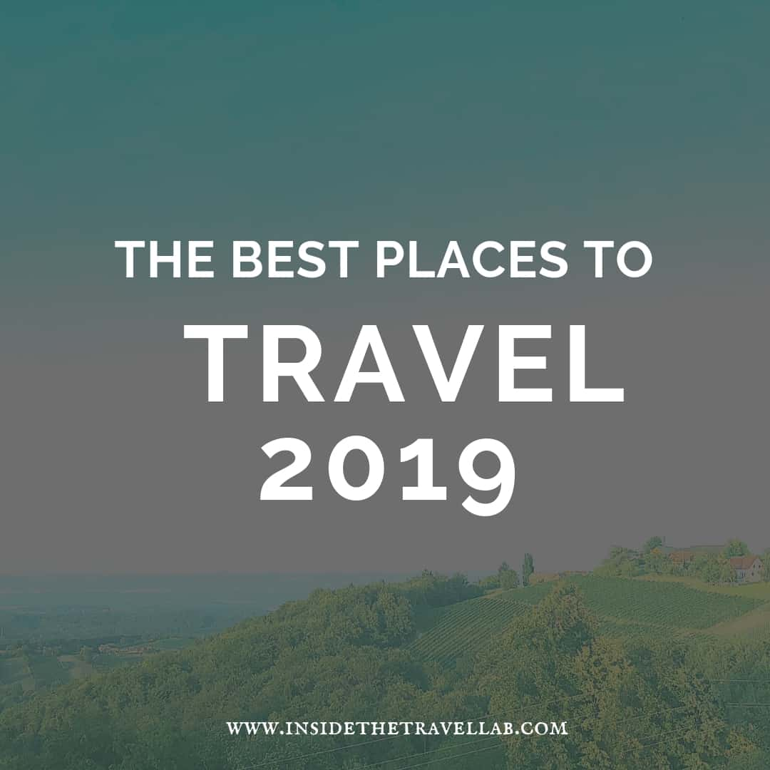 2019 Travel Trailers: The Best Places To Travel In 2019