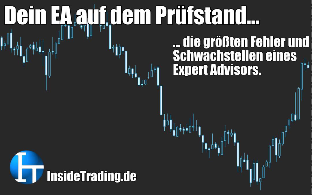 Dein EA auf dem Prüfstand – die größten Fehler und Schwachstellen eines Expert Advisors.