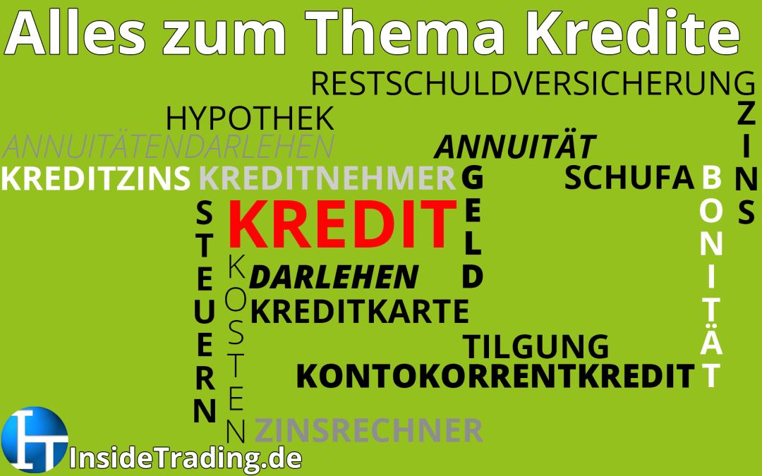 Kredite – Bonität, Schufa, Kosten, Tilgung