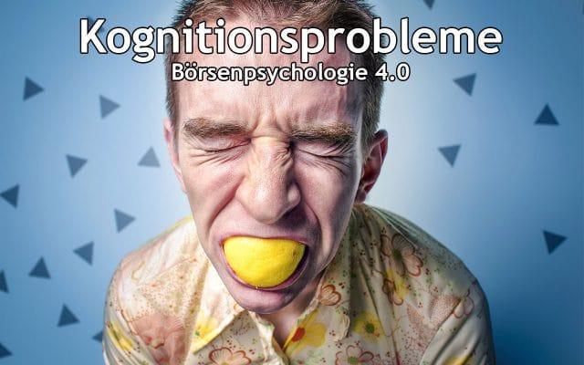 Börsenpsychologie 4.0 – Kognitive Verzerrungen