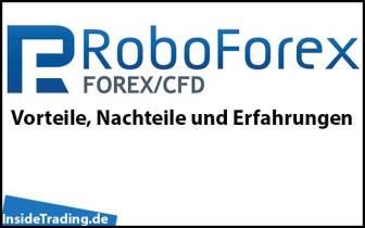 RoboForex – Vorteile, Nachteile und Erfahrungen