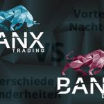 BANX Trading vs. BANX Broker – Die wichtigsten Unterschiede