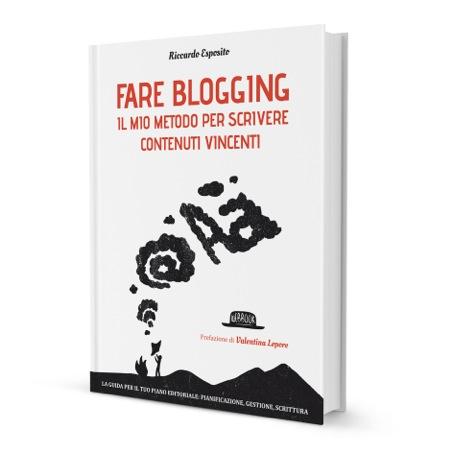 Fare Blogging libro di Riccardo Esposito