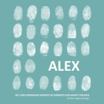 My Safety Kit Lived Experience Insights - Alex - Thmbnail Cover