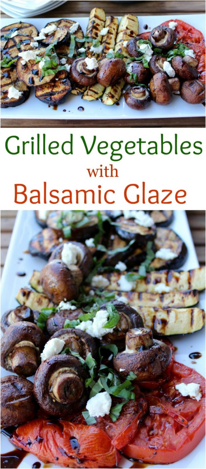 Grilled Vegetables with Balsamic Glaze. Perfect Summer Side!