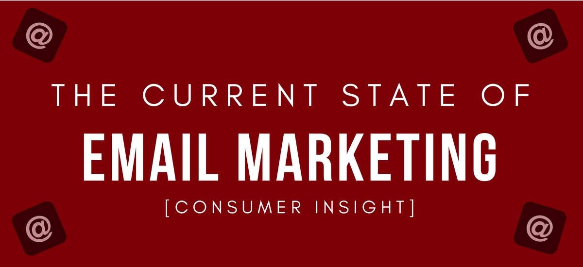 The Current State of Email Marketing 2018 (Infographic)