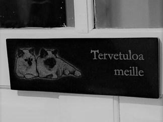 Tervetuloa Kissat -kyltti