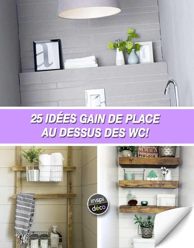 Gagner De La Place Dans La Salle De Bain 25 Idees Au Dessus Des Wc