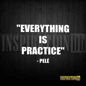 Pelé Inspirational Quote