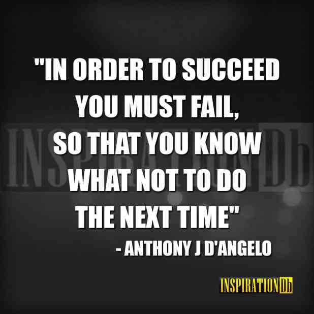 Anthony J D'Angelo Quote Poster