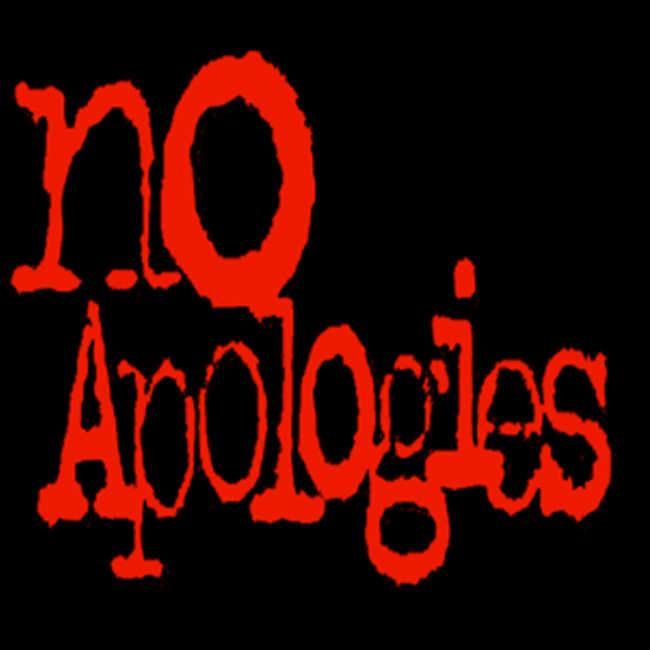 9. No Apologies