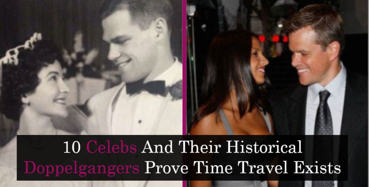 10 Celebs And Their Historical Doppelgangers Prove Time Travel Exists