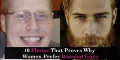 10 Photos That Proves Why Women Prefer Bearded Guys