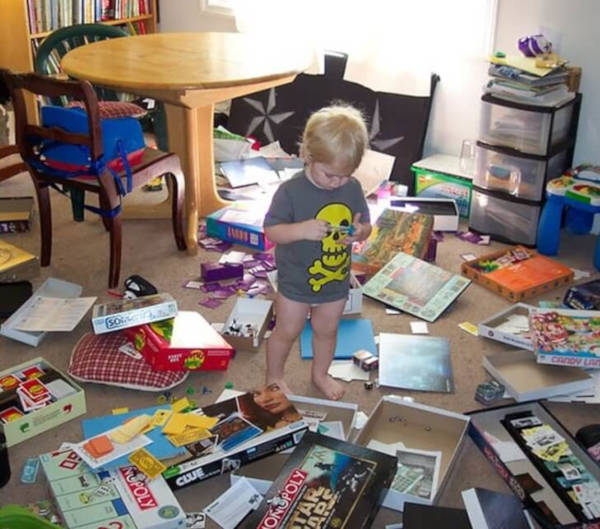 10. A kid in the house means your house is definitely a mess.