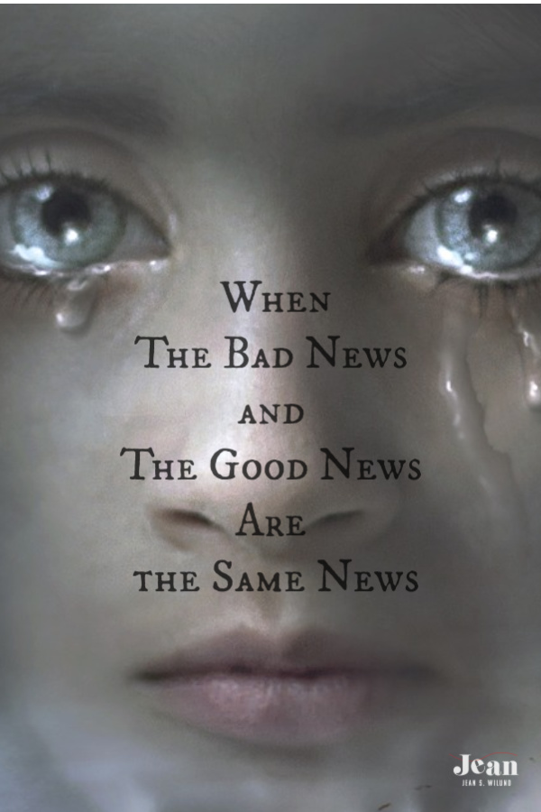 When the Bad News and the Good News Are the Same News -- the good news of the gospel of Jesus Christ (by Jean Wilund via InspireAFire.com)