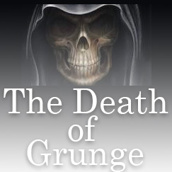 the death of grunge