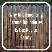Why Strong Boundaries is the Key to Sanity