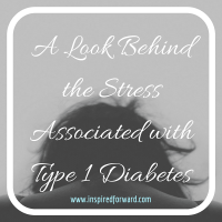 The Stress Associated with Type 1 Diabetes