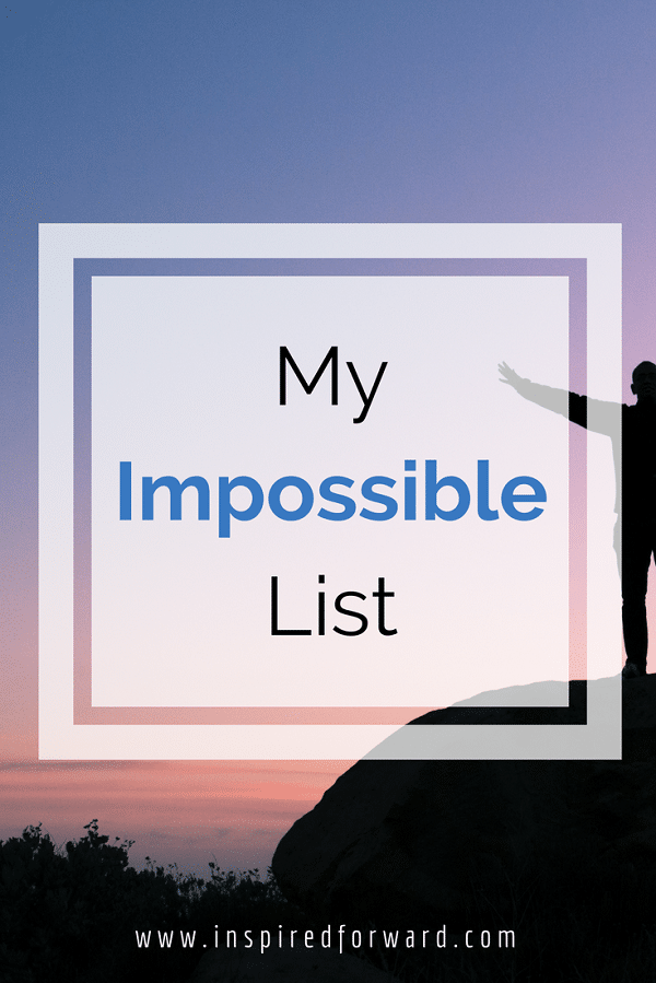my impossible list pinterest